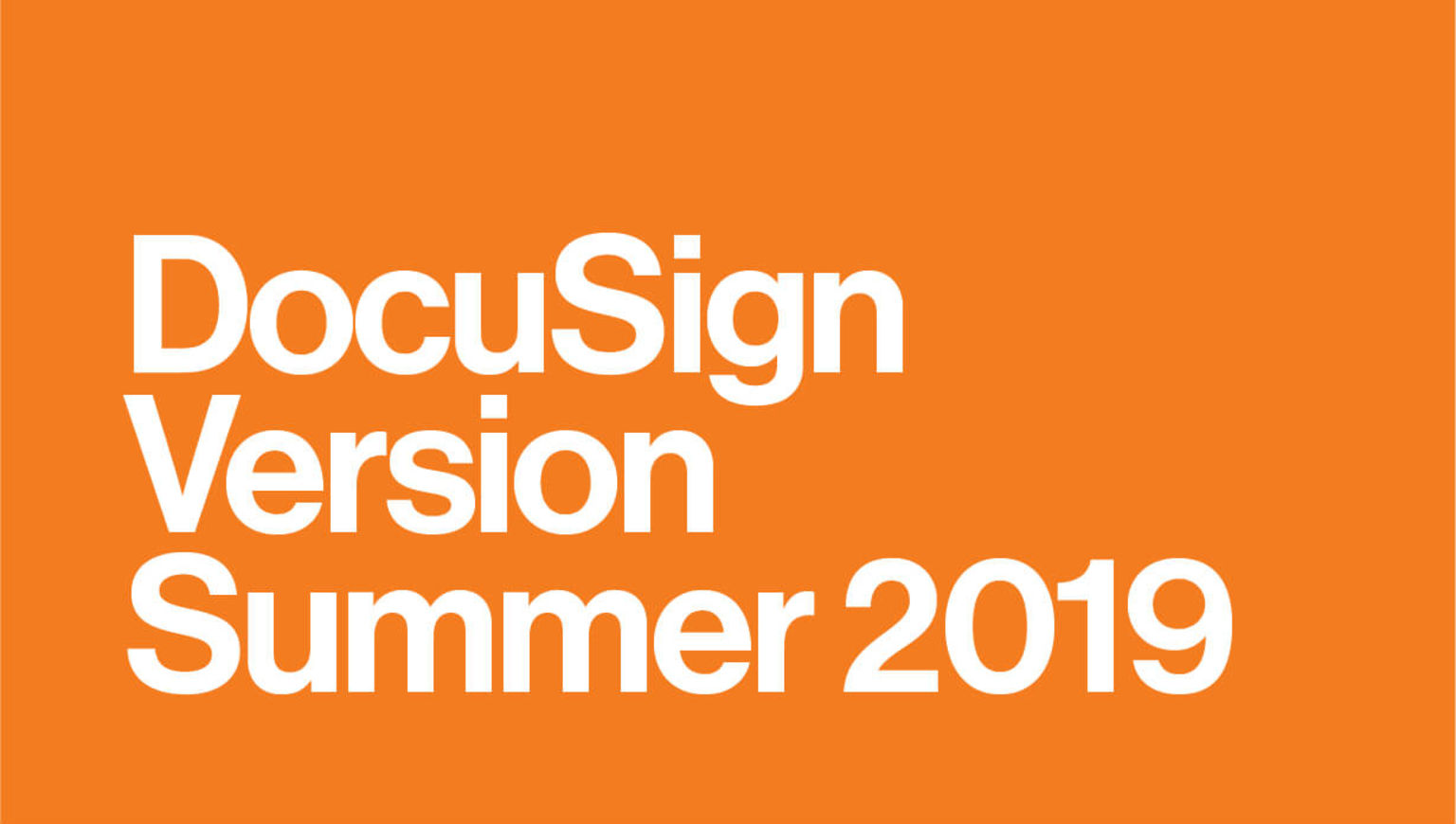 DocuSign Version Summer 2019