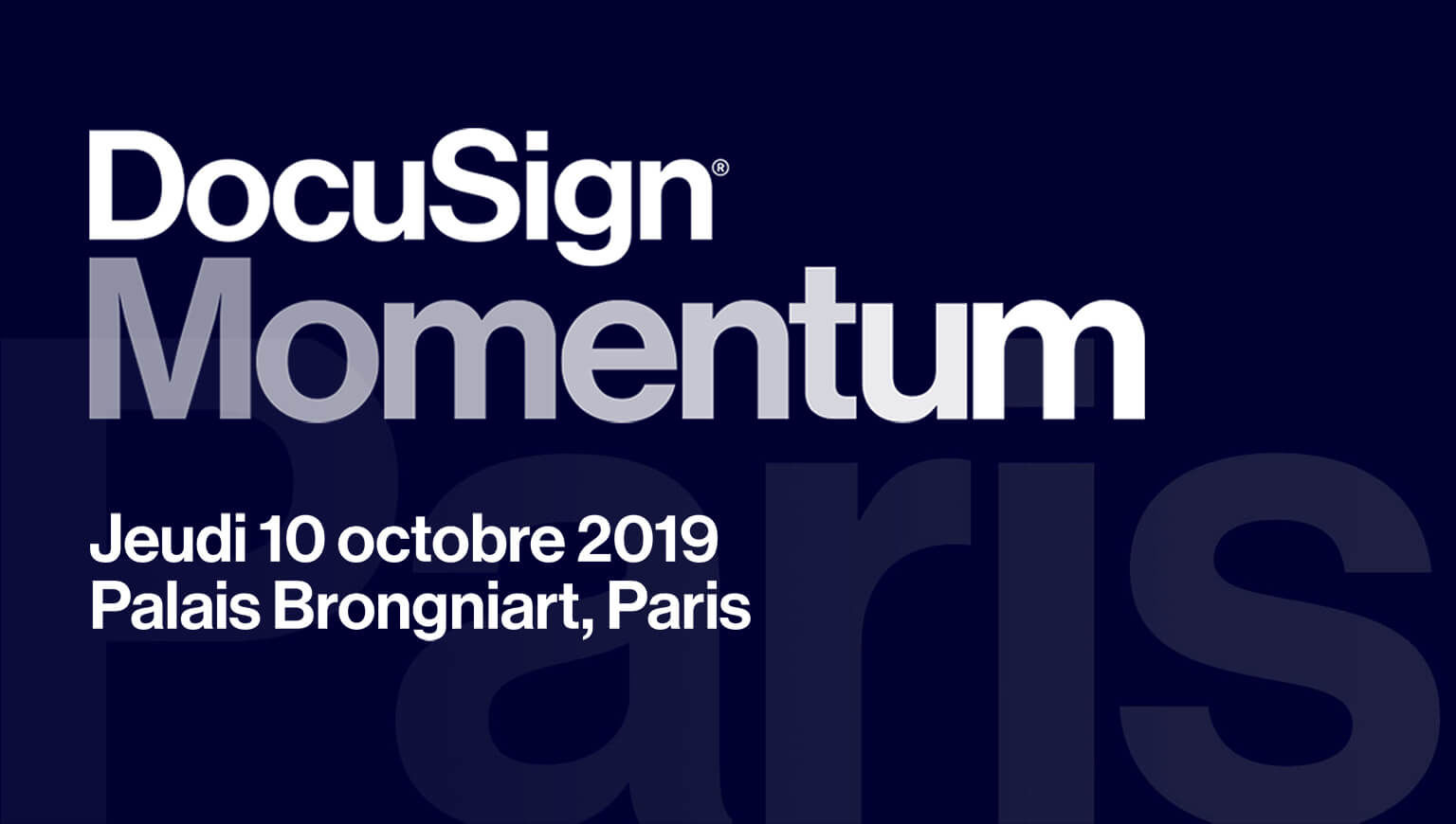 DocuSign Momentum Jeudi 10 octore 2019, Palais Brogniart, Paris.
